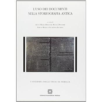 L'uso Dei Documenti Nella Storiografia Antica