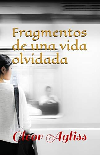 Fragmentos de una vida olvidada