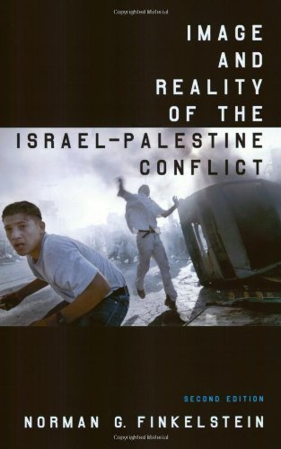Image and Reality of the Israel-Palestine Conflict, New and Revised Edition by Finkelstein, Norman G., Finkelstein, Norman (2003) Paperback