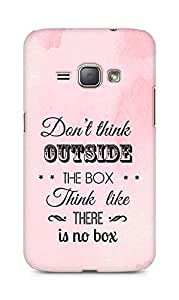 Amez Dont think Outside the Box think like there is no Box Back Cover For Samsung Galaxy J1 2016