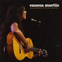 Ven Sientate Y Me Lo Cuentas by Vanesa Martin (2012-10-23)