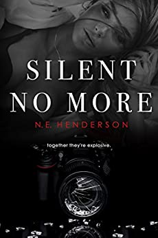 Silent No More: Duet, Book 1 (The Silent Series) by [Henderson, N. E.]