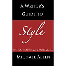 A Writer's Guide to Style: How to Make Your Fiction Memorable