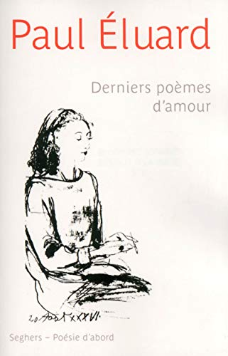 Derniers poèmes d'amour par Paul ÉLUARD