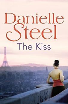 The Kiss by [Steel, Danielle]