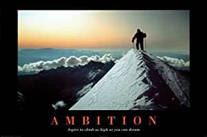 Posters: Motivational Poster - Ambition - Climb As High As You Can Dream (36 x 24 inches)