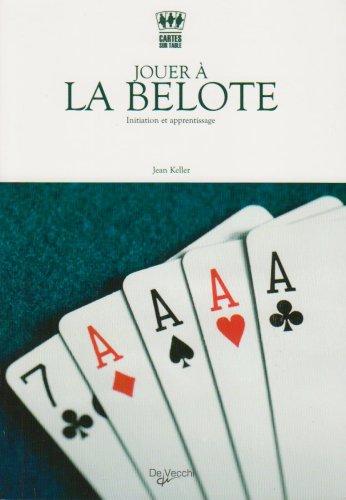 Jouer à la belote : Initiation et apprentissage