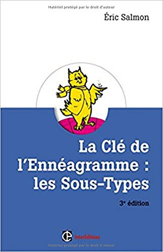 La Cl de l'Ennagramme : les Sous-types - 3e d.