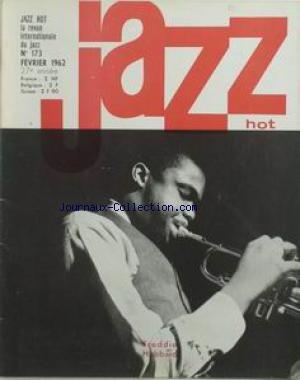 JAZZ HOT [No 173] du 01/02/1962 - LA REVUE INTERNATIONALE DE LA MUSIQUE DE JAZZ. FREDDIE HUBBARD.