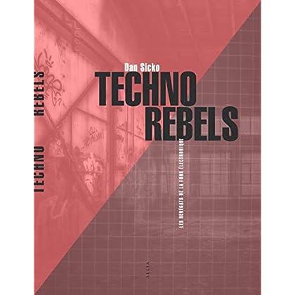 Techno Rebels : Les pionniers de la techno de Détroit