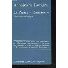 """LA PRESSE """"FEMININE"""". FONCTION IDEOLOGIQUE."""