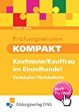 Produkt-Bild: Prüfungswissen kompakt: Kaufmann/Kauffrau im Einzelhandel - Verkäufer/Verkäuferin: Schülerband