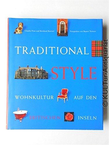 Traditional Style. Wohnkultur auf den Britischen Inseln. -