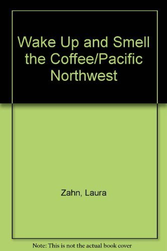 wake-up-and-smell-the-coffee-pacific-northwest-by-laura-zahn-1990-08-03