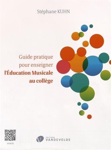 Guide pratique pour enseigner l'Education Musicale au collège