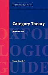 Category Theory (Oxford Logic Guides) by Steve Awodey (2010-08-13)
