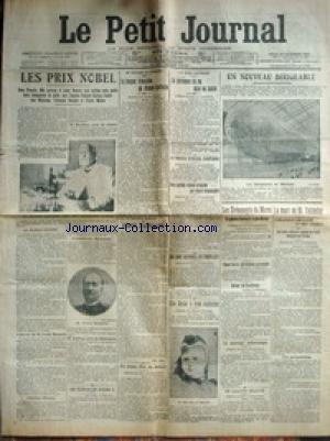 PETIT JOURNAL (LE) [No 16421] du 12/12/1907 - LES PRIX NOBEL LES FUNERAILLES D'OSCAR II UN DISCOURS AU REICHSTAG - LA LANGUE FRANCAISE EN ALSACE-LORRAINE LA CRISE PORTUGAISE LE PROCES STOESSEL SUSPENDU DEUX GARDES-CHASSES ATTAQUES PAR DOUZE BRACONNIERS UNE REINE A DEMI ASPHYXIEE UN NOUVEAU DIRIGEABLE LES EVENEMENTS DU MAROC LA MORT DE M. TAILLEFER par Collectif