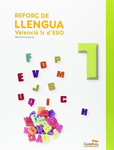 Reforç de llengua valencià, 1º ESO por From Castellnou Editora Valenciana
