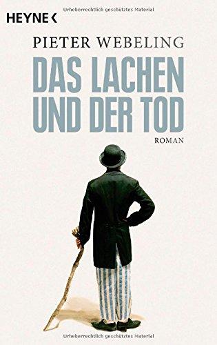 Buchseite und Rezensionen zu 'Das Lachen und der Tod: Roman' von Pieter Webeling