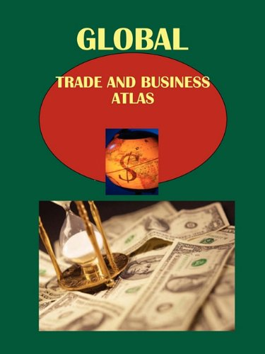 Global Trade and Business Atlas Volume 1 African Countries