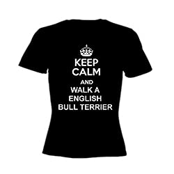 English Bull Terrier Black T Shirt Keep Calm And Walk A English Bull Terrier