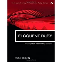 [(Eloquent Ruby)] [ By (author) Russ Olsen ] [April, 2011]