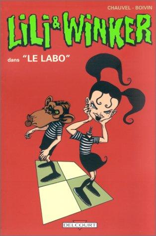 Lili et Winker, tome 2 : Le labo