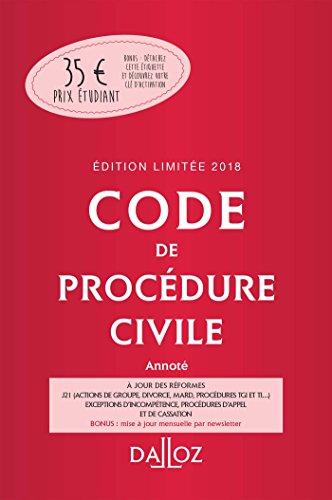Code de procédure civile 2018 annoté. Édition limitée - 109e éd.