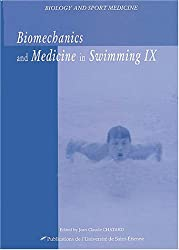 Biomechanics and medicine in swimming IX