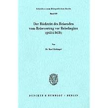 Der Rücktritt des Reisenden vom Reisevertrag vor Reisebeginn (§ 651 i BGB).