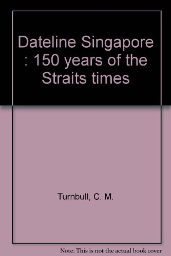 dateline-singapore-150-years-of-the-straits-times