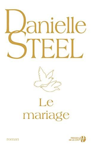 Le mariage par Danielle STEEL