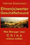 Image de Ehren(s)werter Geschäftsfreund ... Was Manager über China wissen sollten