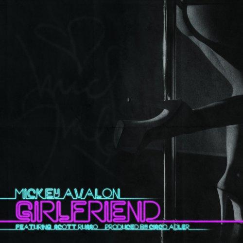 Girlfriend (feat. Scott Russo of Unwritten Law) [Explicit]