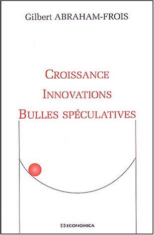croissance-innovations-bulles-spculatives