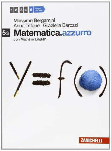Matematica.azzurro. Vol. 5s. Per le Scuole superiori. Con espansione online