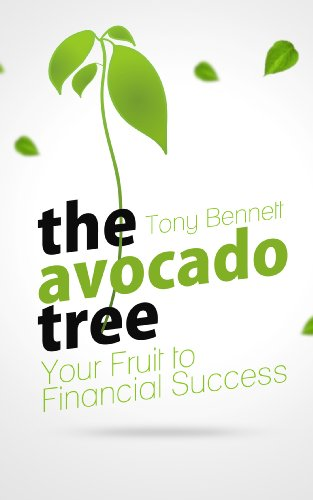 the-avocado-tree-your-fruit-to-financial-success-do-you-want-to-retire-early-is-financial-freedom-im