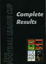 The Football League Cup Complete Results: 1960/61 to 2006/07