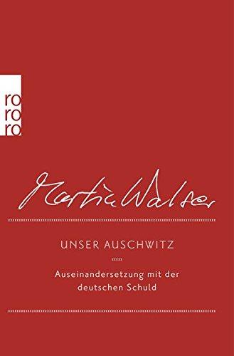 Unser Auschwitz: Auseinandersetzung mit der deutschen Schuld