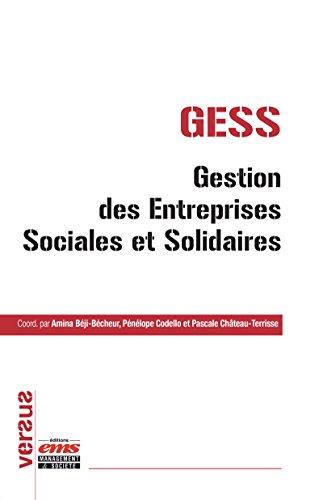 GESS - Gestion des Entreprises Sociales et Solidaires (Versus) par Pascale Château-Terrisse
