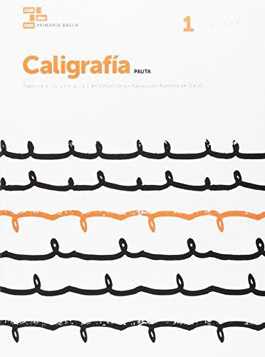 Caligrafía Pauta 1 Primaria Baula (Projecte Cuadernos Primaria Baula) - 9788447934157