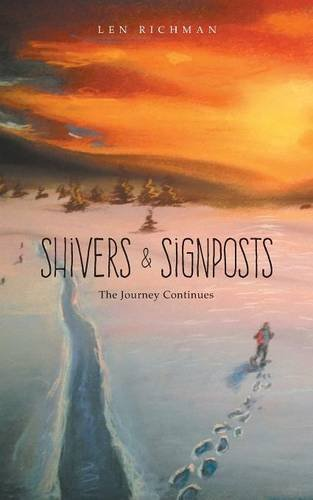 Shivers & Signposts: The Journey Continues