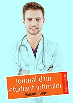 Journal d'un étudiant infirmier (pulp gay)
