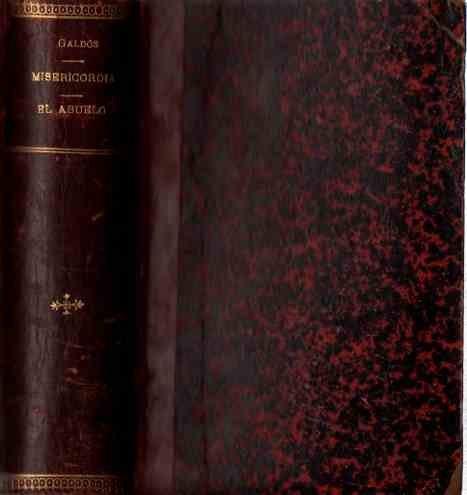 Misericordia/El abuelo. Encuadernados en un solo volumen