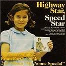 Highway Star, Speed Star