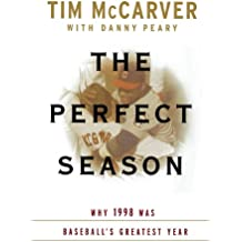The Perfect Season: Why 1998 Was Baseball's Greatest Year