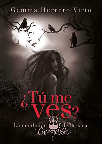¿Tú me ves?: La maldición de la casa Cavendish (Spanish Edition)