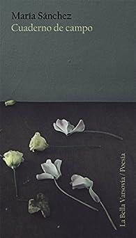 Cuaderno de campo par María Sánchez Rodríguez