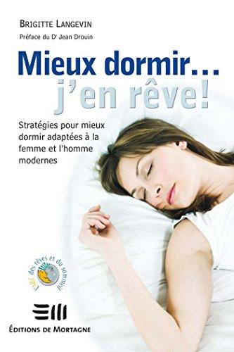 Mieux dormir... j'en rêve! (Guides pratiques) par Brigitte Langevin