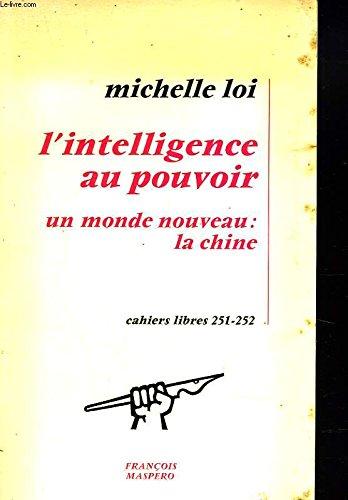 L'intelligence au pouvoir, un monde nouveau : la chine